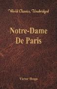 Notre-Dame De Paris (World Classics, Unabridged)