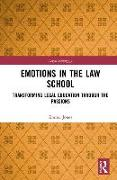 Emotions in the Law School