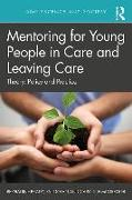 Mentoring Young People in Care and Leaving Care