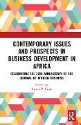 Contemporary Issues and Prospects in Business Development in Africa
