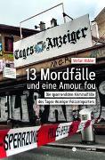 13 Mordfälle und eine Amour Fou