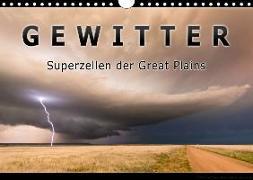 Gewitter - Superzellen der Great Plains (Wandkalender 2020 DIN A4 quer)