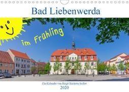 Bad Liebenwerda im Frühling (Wandkalender 2020 DIN A4 quer)