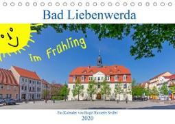 Bad Liebenwerda im Frühling (Tischkalender 2020 DIN A5 quer)