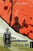 Der Hexenbrenner. Geschichten des Dreißigjährigen Krieges. Band 3