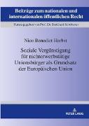 Soziale Vergünstigung für nichterwerbstätige Unionsbürger als Grundsatz der Europäischen Union