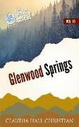 Glenwood Springs: Denver Cereal Volume 19