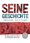 SEINE GESCHICHTE - UNSERE RETTUNG