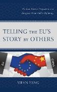 Telling the Eu's Story by Others: The Jean Monnet Programme and European Union Public Diplomacy