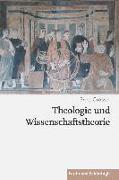 Theologie und Wissenschaftstheorie