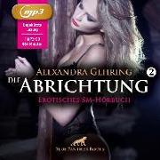 Die Abrichtung 2 | Erotik SM-Audio Story | Erotisches SM-Hörbuch | 1 MP3 CD