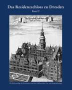 Das Residenzschloss zu Dresden 2