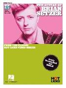 The Guitar of Brian Setzer: From the Classic Hot Licks Video Series Newly Transcribed and Edited!