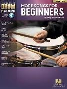 More Songs for Beginners: Drum Play-Along Volume 52