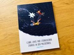 Clara, Linus und Sternenstaub