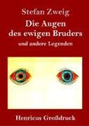 Die Augen des ewigen Bruders (Großdruck)