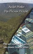 Das Phönix Projekt