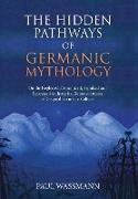 The Hidden Pathways of Germanic Mythology