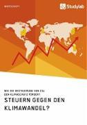 Steuern gegen den Klimawandel? Wie die Besteuerung von CO2 den Klimaschutz fördert