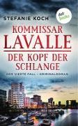 Kommissar Lavalle - Der vierte Fall: Der Kopf der Schlange