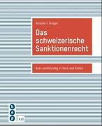 Das schweizerische Sanktionenrecht