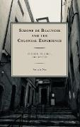 Simone de Beauvoir and the Colonial Experience: Freedom, Violence, and Identity