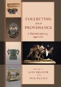 Collecting and Provenance: A Multi-Disciplinary Approach