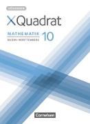 XQuadrat - Baden-Württemberg. 10. Schuljahr - Lösungen zum Schülerbuch