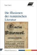Die Illusionen der rumänischen Literatur