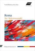 Roma - Der Diskurswandel