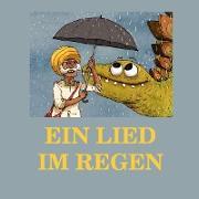Ein Lied im Regen