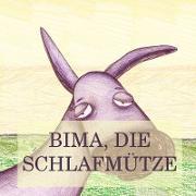 Bima, die Schlafmütze