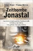 Zeitbombe Jonastal