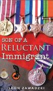 Son of a Reluctant Immigrant