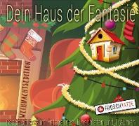 Dein Haus der Fantasie - Weihnachtsedition