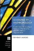 Eccentricity in Anthropology
