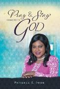 Pray And Stay Connected To God