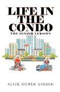 Life in the Condo