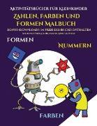 Aktivitätsbücher für Kleinkinder (Zahlen, Farben und Formen)