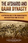 The Afsharid and Qajar Dynasty