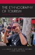 The Ethnography of Tourism: Edward Bruner and Beyond