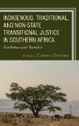 Indigenous, Traditional, and Non-State Transitional Justice in Southern Africa: Namibia and Zimbabwe