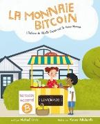La Monnaie Bitcoin