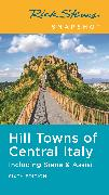 Rick Steves Snapshot Hill Towns of Central Italy (Sixth Edition)