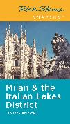 Rick Steves Snapshot Milan & the Italian Lakes District (Fourth Edition)