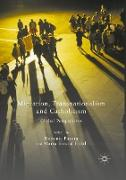 Migration, Transnationalism and Catholicism: Global Perspectives