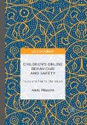 Children's Online Behaviour and Safety: Policy and Rights Challenges