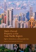 Multi-Owned Property in the Asia-Pacific Region: Rights, Restrictions and Responsibilities