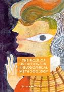 The Role of Intuitions in Philosophical Methodology