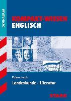 Kompakt-Wissen Gymnasium - Englisch Landeskunde Literatur